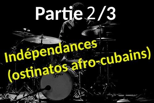 indépendance - ostinatos afro-cubains