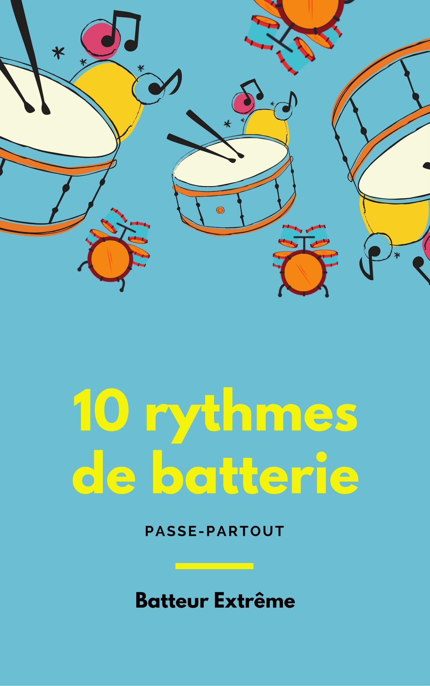 10-rythmes-de-batterie-passe-partout-batteur-extrême