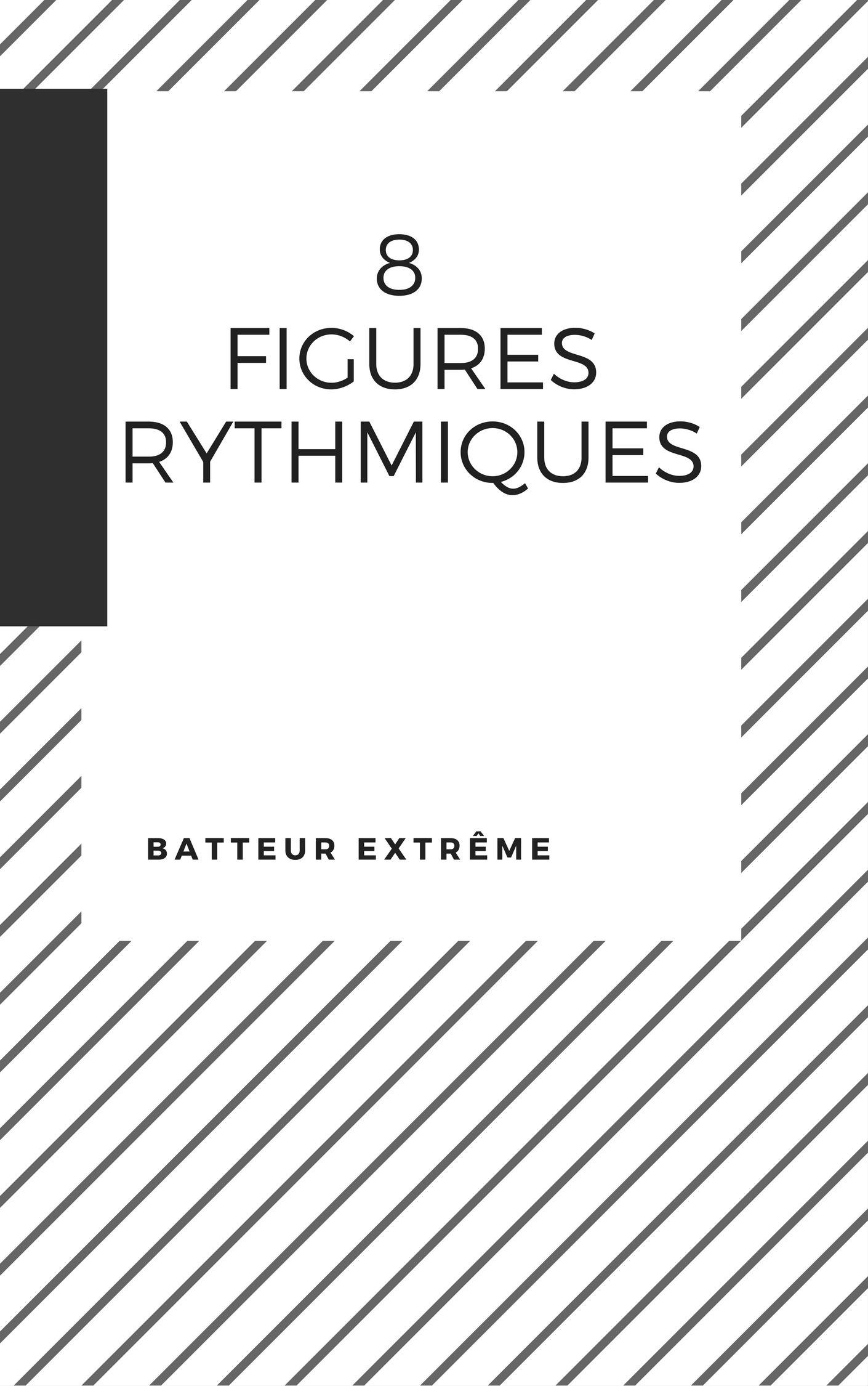 8-figures-rythmiques-batteur-extrême