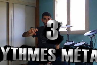 3 rythmes métal - Batteur Extrême