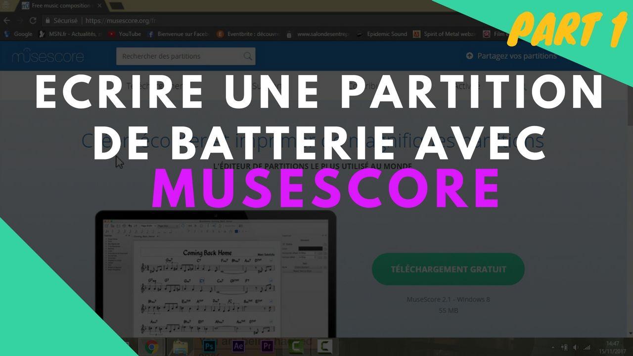 Ecrire une partition de batterie avec Musescore - Batteur Extrême