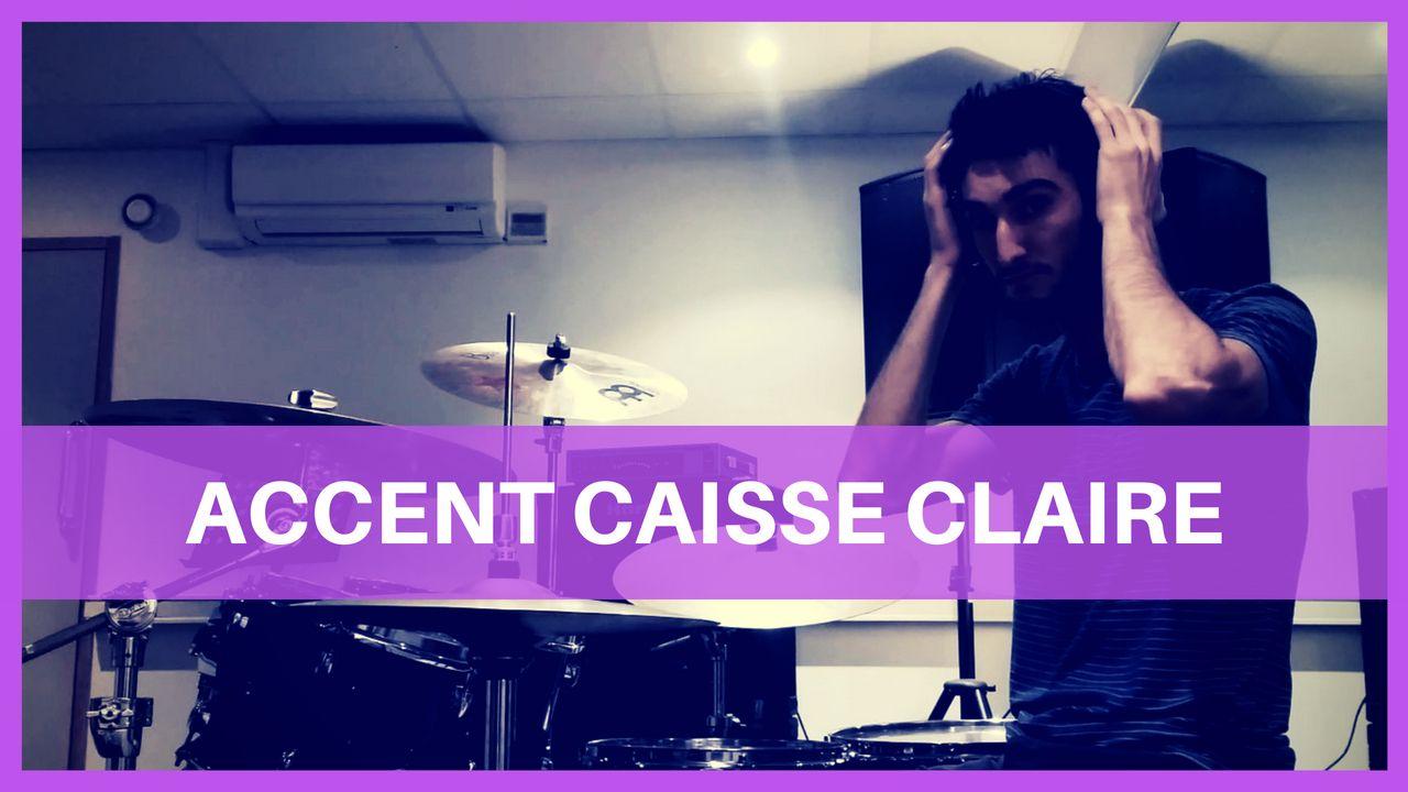 Accent Caisse Claire - Batteur Extrême