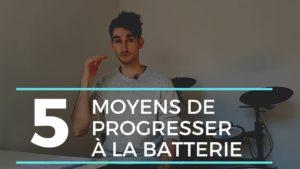 5 moyens de progresser à la batterie