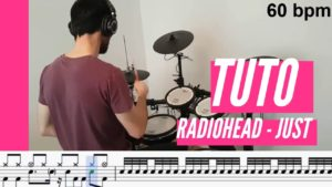 [Tuto batterie] Radiohead - Just