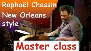 master class raphaël chassin - style new orleans